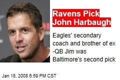 Ravens Pick John Harbaugh