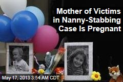 Mother of Victims in Nanny-Stabbing Case Is Pregnant
