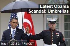 Latest Obama Scandal: Umbrellas