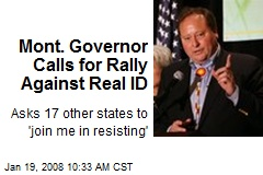Mont. Governor Calls for Rally Against Real ID