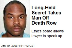 Long-Held Secret Takes Man Off Death Row