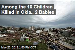 Among the 10 Children Killed in Okla., 2 Babies