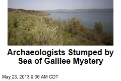 Archaeologists Stumped by Sea of Galilee Mystery