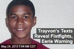 Trayvon's Texts Reveal Fistfights, Eerie Warning