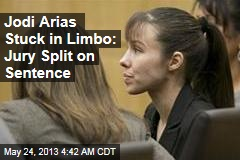 Jodi Arias Stuck in Limbo: Jury Split on Sentence