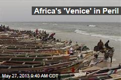 Will Climate Change Destroy Senegal's 'Venice'?