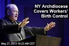 NY Archdiocese Covers Workers' Birth Control