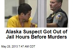 Alaska: Accused Killer Got Out of Jail Same Day