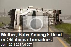 Mother, Child Among 5 Dead in Oklahoma Tornadoes