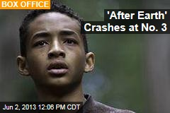 'After Earth' Crashes at No. 3