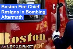 Boston Fire Chief Resigns in Bombing Aftermath