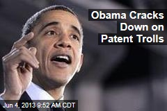Obama Cracks Down on Patent Trolls