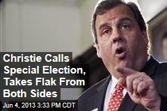Christie Calls Special Election, Takes Flak From Both Sides