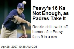 Peavy's 16 Ks Not Enough, as Padres Take It