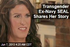 Ex-Navy SEAL: I'm Transgender