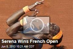 Serena Wins French Open