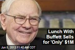 Lunch With Buffett Sells for 'Only' $1M