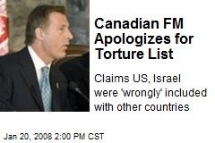 Canadian FM Apologizes for Torture List