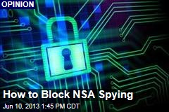 How to Block NSA Spying