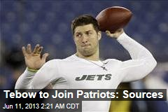 Tebow to Join Patriots: Sources