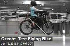 Czechs Test Flying Bike