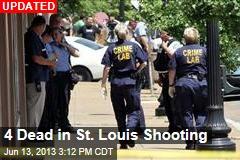 4 Dead in St. Louis Shooting