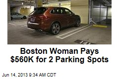 Boston Woman Pays $560K for 2 Parking Spots