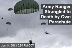 Army Ranger Strangled to Death by Own Parachute