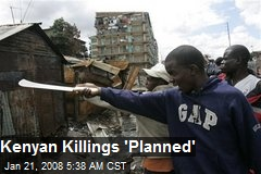 Kenyan Killings 'Planned'