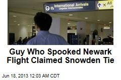 Newark Flight Scare Man Claimed Snowden Link