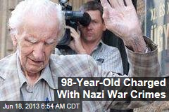 98-Year-Old Charged With Nazi War Crimes