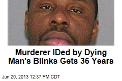 Murderer IDed by Dying Man's Blinks Gets 36 Years