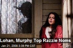 Lohan, Murphy Top Razzie Noms