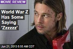World War Z Has Some Saying 'Zzzzzz'