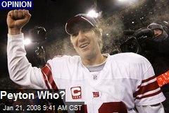 Peyton Who?