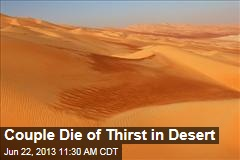 Couple Die of Thirst in Desert