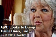 QVC Looks to Dump Paula Deen, Too
