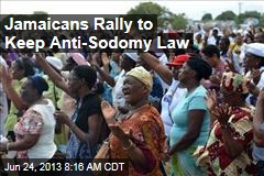 Jamaicans Rally to Keep Anti-Sodomy Law