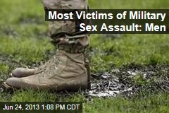 Most Victims of Military Sex Assault: Men