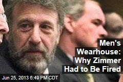 Men's Wearhouse: Why Zimmer Had to Be Fired