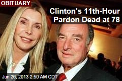 Clinton's 11th-Hour Pardon Dead at 78