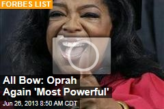 All Bow: Oprah Again 'Most Powerful'