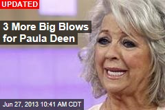 Yet Another Big Blow for Paula Deen