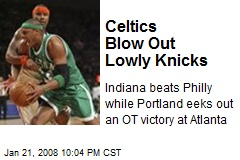 Celtics Blow Out Lowly Knicks