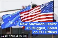 New Snowden Leaks: US Bugged, Spied on EU Offices