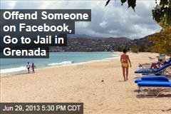 In Grenada, Offending Someone on Facebook Now a Jailable Crime