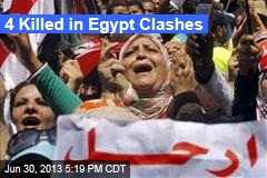 4 Killed in Egypt Clashes