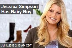 Jessica Simpson Has Baby Boy