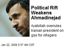Political Rift Weakens Ahmadinejad