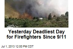 Yesterday Deadliest Day for Firefighters Since 9/11